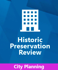 City Planning Historic Preservation Review (HPOZ) Service Image