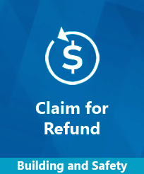 Claim for Refund Building and Safety Image