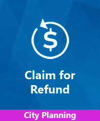 Claim for Refund City Planning Image